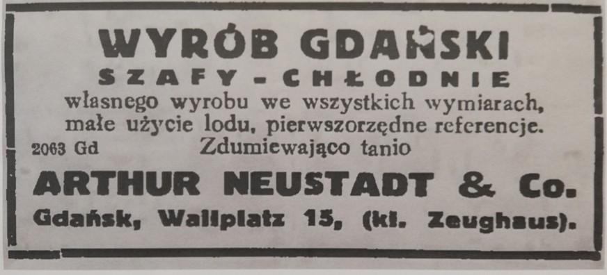 """Zdjęcie przedstawia archiwalne ogłoszenie z gazety. Tekst ogłoszenia: """"Wyrób gdański. Szafy-chłodnie własnego wyrobu we wszystkich wymiarach, małe użycie lodu, pierwszorzędne referencje. Zdumiewająco tanio. Artur Neustadt & Co. Gdańsk, Wallplatz 15, (kl. Zeughaus)."""""""