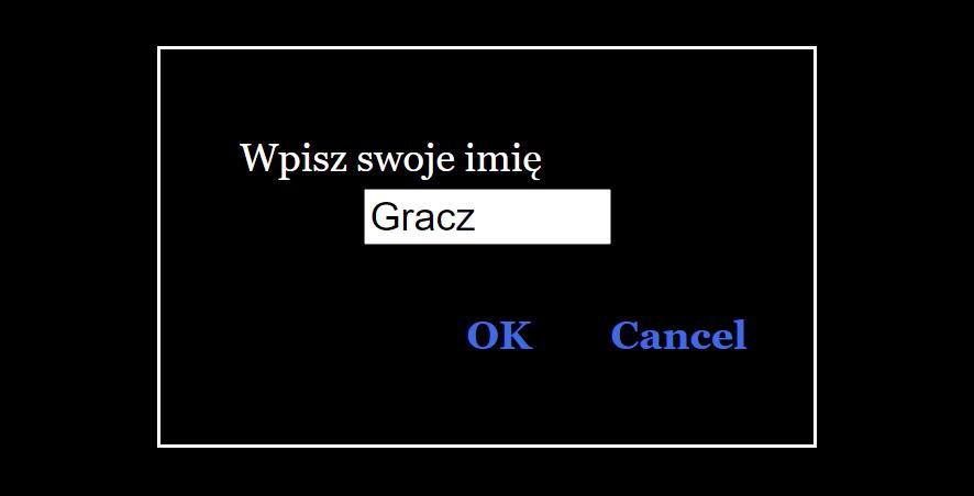 Rezultat: Wpisz swoje imię: Gracz - OK / Cancel