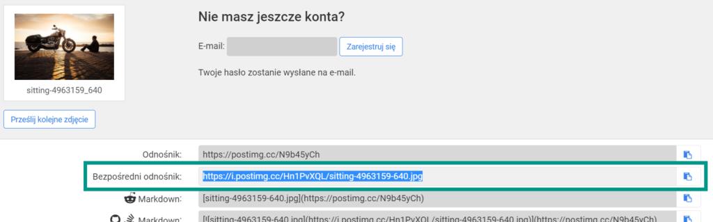 """Hosting grafikipotrzebny jest do przechowywania grafiki na serwerze. Otrzymujemy wówczas możliwość korzystania z grafiki w wersji online (wykorzystując link). Jest to bardzo przydatne kiedy chcesz użyć własnych obrazków ze swojego komputera. Strona: postimage.org. Kopiujemy""""Bezpośredni odnośnik""""."""