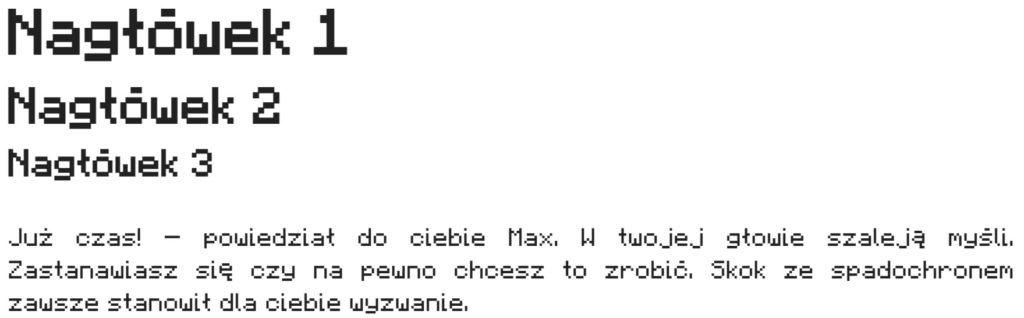 Przykładowy tekst napisany za pomocą czcionki stworzonej z małych kwadracików.
